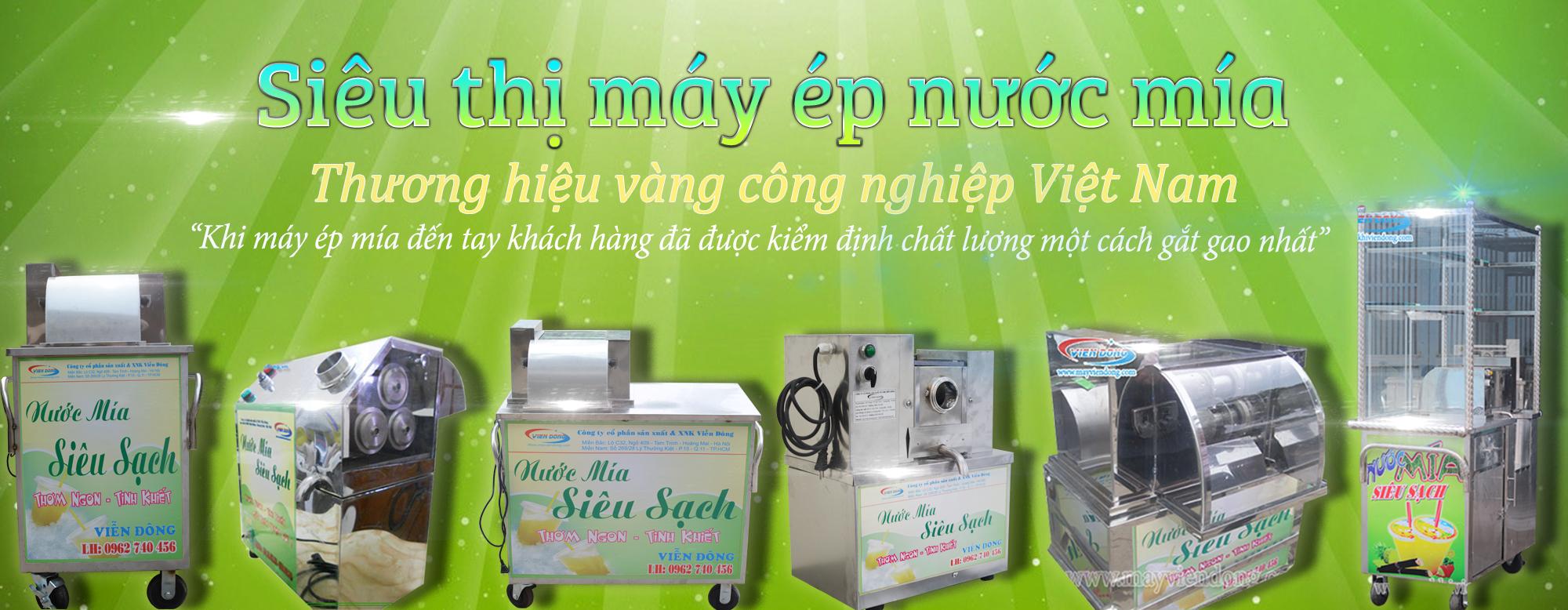 Các dòng máy ép nước mía siêu sạch Viễn Đông