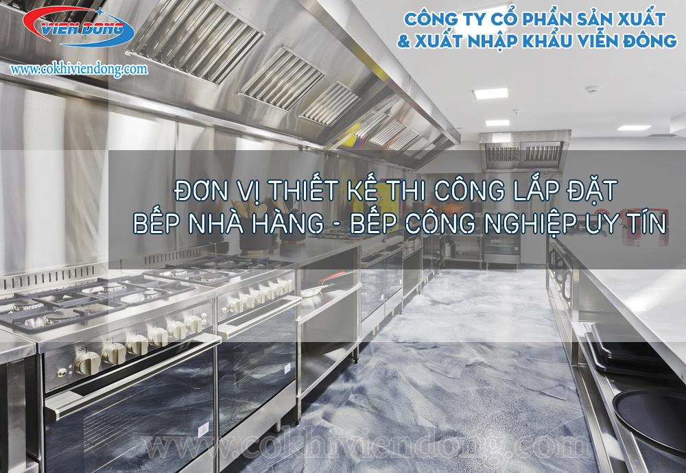 Đơn vị cung cấp thiết bị bếp nhà hàng - thi công bếp công nghiệp hàng đầu