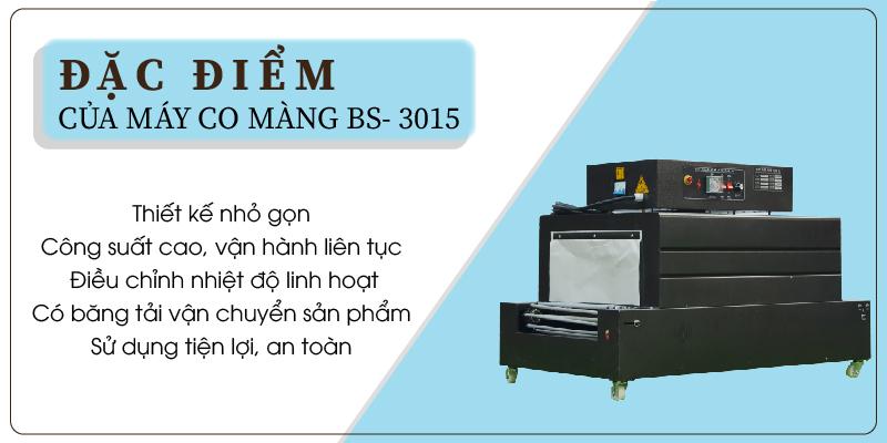 Đặc điểm của máy co màng BS- 3015 02-01